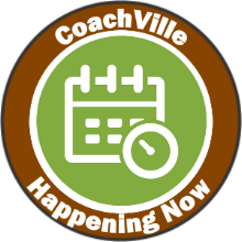 CoachVille Happening Now