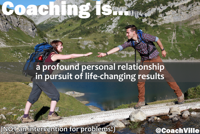 Coaching is a profound personal relationship