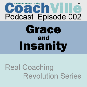 CV Podcast Episode 002 – Grace and Insanity