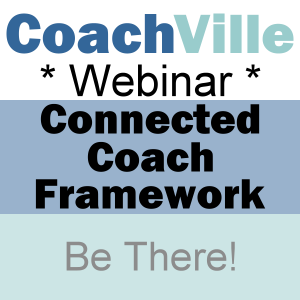 CV Webinar – The Connected Coach Framework
