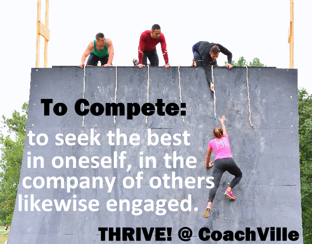 THRIVE! To Compete is to seek the best in oneself