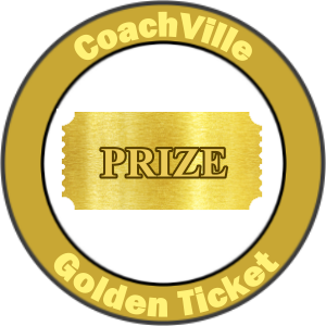CoachVille Golden Ticket
