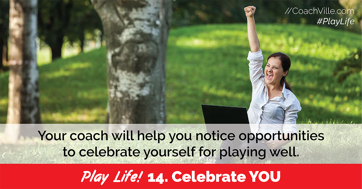 Play Life - 14 - Celebrate YOU